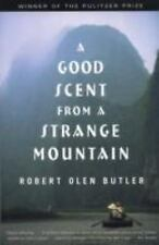 A Good Scent from a Strange Mountain : Stories by Robert Olen Butler and...