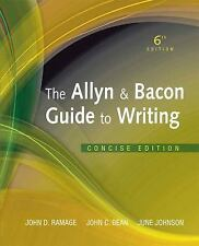 Allyn & Bacon Guide to Writing, The, Concise Edition 6th Edition