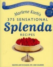 Marlene Koch's Sensational Splenda Recipes: Over 375 Recipes Low in Sugar, Fat,