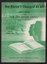 You Haven't Changed At All 1945 The Day Before Spring - Early Lerner and Lowe
