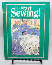 Start Sewing An Easy Beginner's Guide From The Ann Person Collection Paperback