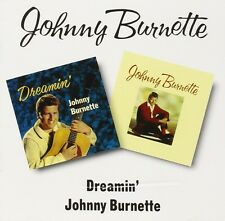 Johnny Burnette Dreamin'/Johnny Burnette 2on1 CD NEW SEALED Rockabilly