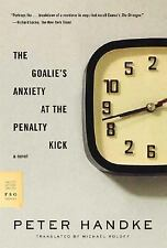 FSG Classics: The Goalie's Anxiety at the Penalty Kick by Peter Handke (2007,...