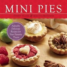 NEW - Mini Pies: Adorable and Delicious Recipes for Your Favorite Treats