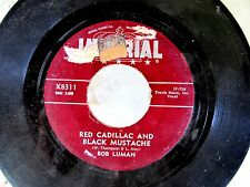 ROCKABILLY 45: BOB LUMAN Red Cadillac and Black Mustache/All Night Long IMPERIAL