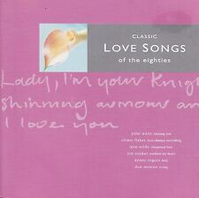 CLASSIC LOVE SONGS Of The Eighties CD - New