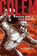 NEW - Golem: Modern Wars and Their Monsters by Barzilai, Maya
