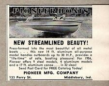 1956 Print Ad Pioneer Boat 14 Ft Aluminum All-Purpose Middlebury,IN