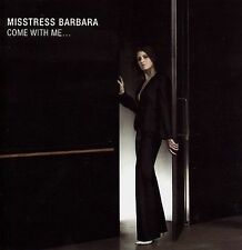 Come with Me... Misstress Barbara MUSIC CD