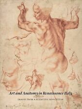 Art and Anatomy in Renaissance Italy: Images from a Scientific Revolution (Metro