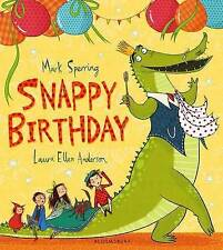Snappy Birthday by Mark Sperring - Children's Picture Book