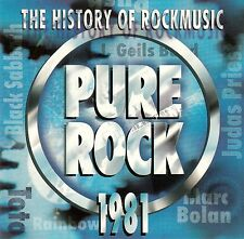 THE HISTORY OF ROCKMUSIC - PURE ROCK 1981 / CD - TOP-ZUSTAND