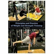 Principles and Practice of Weight and Strength Training, Weller, Greg, New Books