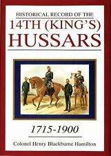HISTORICAL RECORD OF THE 14TH ( KING'S ) HUSSARS, 1715-1900 by Hamilton HB/dj