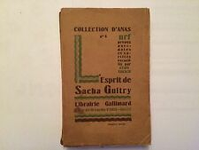 COLLECTION D'ANAS N°4 L'ESPRIT DE SACHA GUITRY 1925