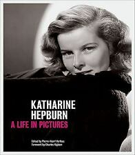 Katharine Hepburn: A Life in Pictures by Verlhac, Pierre-Henri