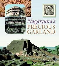 Nagarjuna's Precious Garland: Buddhist Advice For Living And Liberation, Nagarju