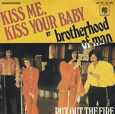 45TRS VINYL 7''/ FRENCH SP BROTHERHOOD OF MAN / KISS ME, KISS YOUR BABY