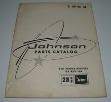 Parts Catalog Johnson Sea Horse Models RX RXL 11 A 28 HP ET Katalog Ausgabe 1963