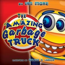 The Amazing Garbage Truck by Ian More (1913, Paperback, Children's)