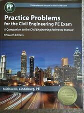 Practice Problems for the Civil Engineering PE Exam Fifteenth 15th Edition -NEW