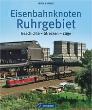 Fachbuch Eisenbahnknoten Ruhrgebiet, Geschichte – Strecken – Züge, informativ