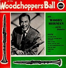 WOODY HERMAN At The Woodchoppers Ball 1965 UK Vinyl LP EXCELLENT CONDITION