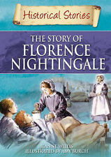 The Story of Florence Nightingale (Historical Stories) Jeanne Willis Very Good B