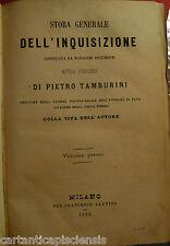 libro antico legatura STORIA GENERALE DELL'INQUISIZIONE  di P.TAMBURINIi 1862