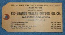 Vintage Rio Grande Valley Cotton Oil Co. Sack Bag Tag Las Cruces New Mexico
