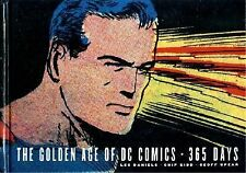 The Golden Age of DC Comics : 365 Days by Les Daniels Hardcover Book