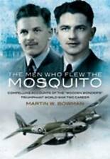 The Men Who Flew the Mosquito, Martin Bowman