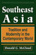 Southeast Asia: Tradition And Modernity In The Contemporary World, Second Editio