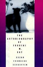 The Autobiography of Foudini M. Cat, Susan Fromberg Schaeffer, Good Condition, B