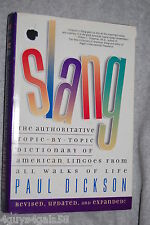 Slang : The Authoritative Topic-by-Topic Dictionary of American Lingoes from ...