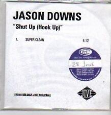 (BT554) Jason Downs, Shut Up (Hook Up) - DJ CD