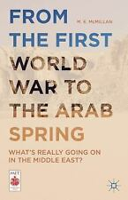 Middle East Today: From the First World War to the Arab Spring : What's...