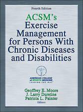 Administración de ejercicio de ACSM para personas con discapacidades y enfermedades crónicas, un