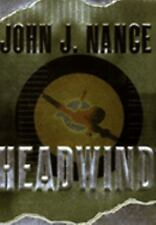 Headwind by John J. Nance (2001, Hardcover)