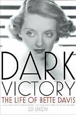 Dark Victory: The Life of Bette Davis-ExLibrary