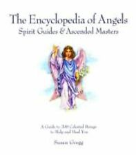 Encyclopedia of Angels, Spirit Guides and Ascended Masters: A Guide to 200 Celes
