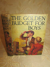 Antique Collectable Book Of The Golden Budget For Boys - 1929