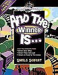 And the Winner Is by Sheila Seifert and Beth Naylor (2007, Paperback, New...