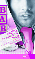Juggling Briefcase & Baby (Mills & Boon Riva), Jessica Hart