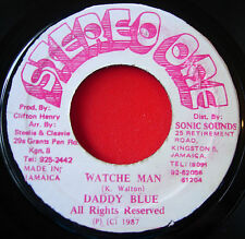 "Daddy Blue Watche Man JA 7"" Dancehall Stereo One b/w Version"