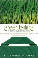 Greentailing and Other Revolutions in Retail: Hot Ideas That Are Grabb-ExLibrary