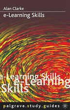 Good, E-Learning Skills (Study Guides), Clarke, Alan, Book