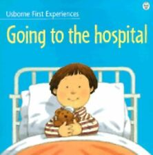 Going to the Hospital (Usborne First Experiences)-ExLibrary