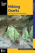 Hiking Ozarks: A Guide To The Area's Greatest Hiking Adventures (Regional Hiking