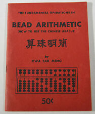 Antique Book Bead Arithmetic How To Use The Chinese Abacus Kwa Tak Ming